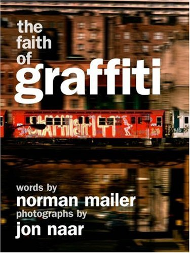 The Faith of Graffiti 9780061961700