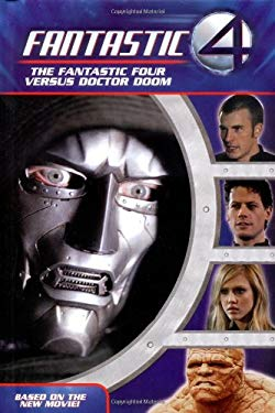 The Fantastic Four Versus Doctor Doom