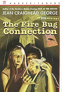 The Fire Bug Connection