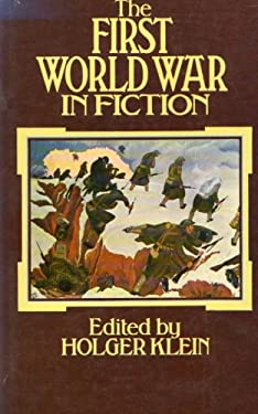 The First World War in Fiction: A Collection of Critical Essays