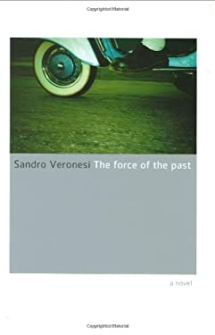The Force of the Past