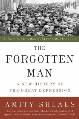 The Forgotten Man: A New History of the Great Depression 9780060936426