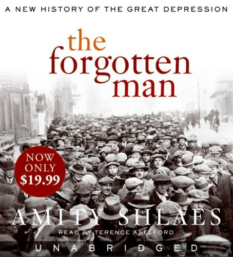 The Forgotten Man: A New History of the Great Depression 9780061807299