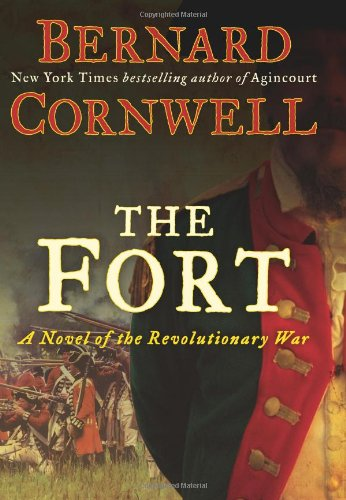The Fort: A Novel of the Revolutionary War 9780061969638