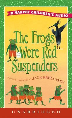 The Frogs Wore Red Suspenders: The Frogs Wore Red Suspenders