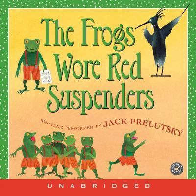 The Frogs Wore Red Suspenders CD: The Frogs Wore Red Suspenders CD 9780060758363