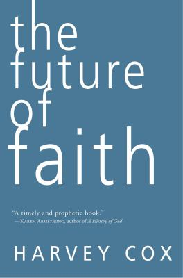 The Future of Faith 9780061755521