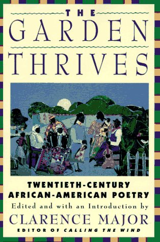 The Garden Thrives: 20th Century African American Poetry