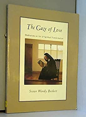 The Gaze of Love: Meditations on Art and Spiritual Transformation