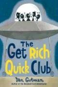 The Get Rich Quick Club 9780060534424