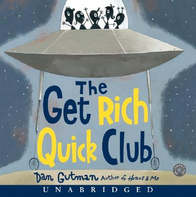 The Get Rich Quick Club CD: The Get Rich Quick Club CD
