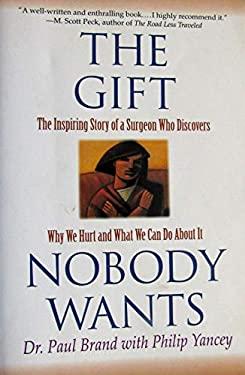 The Gift Nobody Wants