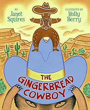 The Gingerbread Cowboy 9780060778637