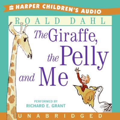 The Giraffe, the Pelly and Me