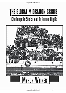 The Global Migration Crisis: Challenge to States and to Human Rights