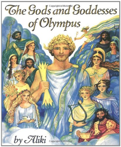 The Gods and Goddesses of Olympus 9780064461894