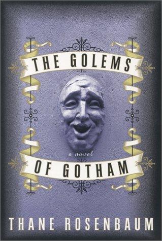 The Golems of Gotham