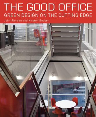 The Good Office: Green Design on the Cutting Edge