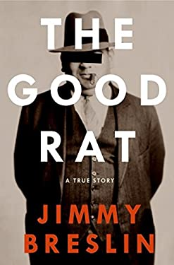 The Good Rat: A True Story 9780060856663