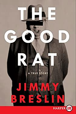 The Good Rat: A True Story 9780061363887