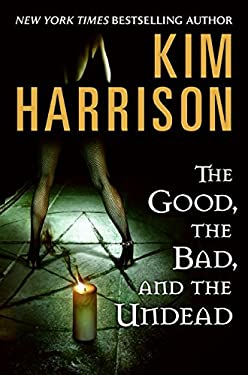 The Good, the Bad, and the Undead 9780061567315