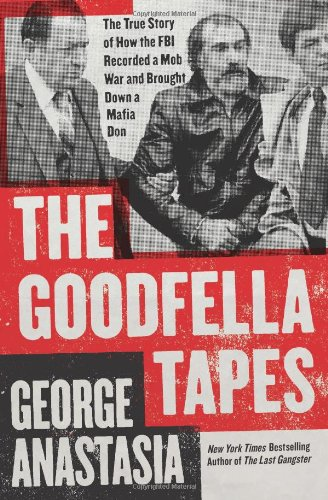 The Goodfella Tapes 9780062009333
