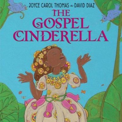 The Gospel Cinderella