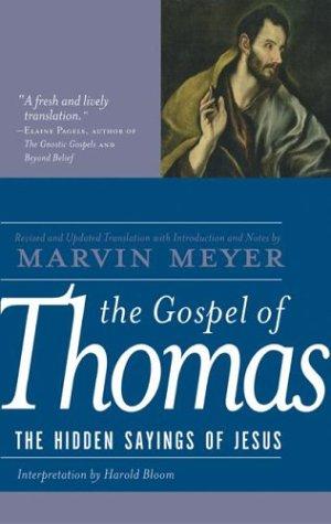 The Gospel of Thomas: The Hidden Sayings of Jesus 9780060655815