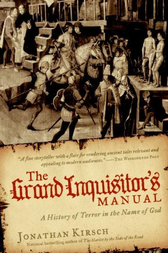 The Grand Inquisitor's Manual: A History of Terror in the Name of God 9780061732768