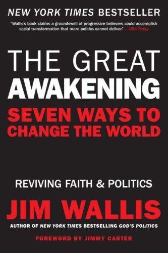 The Great Awakening: Seven Ways to Change the World