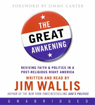The Great Awakening: Reviving Faith & Politics in a Post-Religious Right America 9780061367090