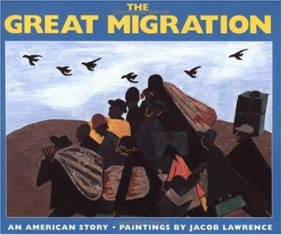 The Great Migration: An American Story 9780064434287