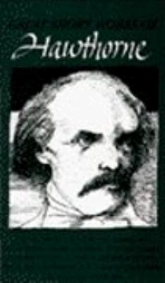The Great Short Works of Nathaniel Hawthorne