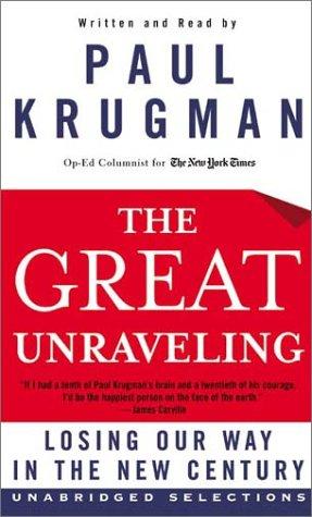 The Great Unraveling: The Great Unraveling