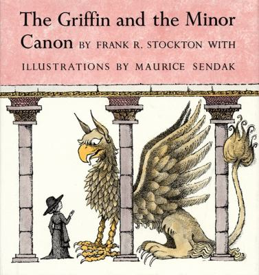 The Griffin and the Minor Canon 9780060297312