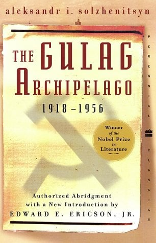 The Gulag Archipelago 1918-1956 9780060007768