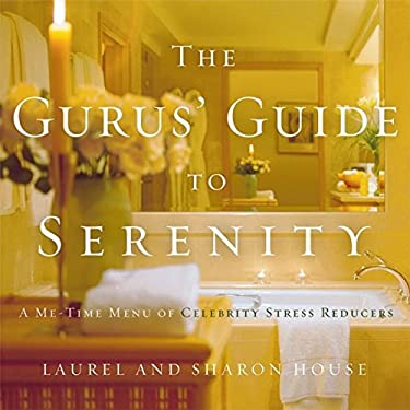 The Gurus' Guide to Serenity