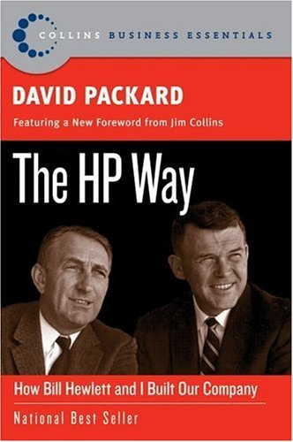 The HP Way: How Bill Hewlett and I Built Our Company 9780060845797
