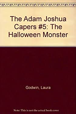 The Halloween Monster: And Other Stories about Adam Joshua