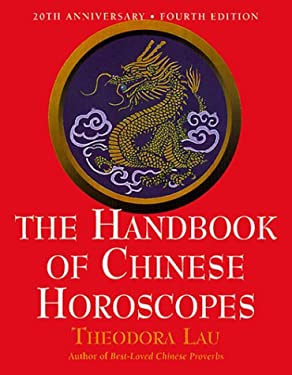 The Handbook of Chinese Horoscopes, 4 Edition