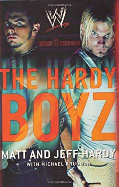 The Hardy Boyz: Exist 2 Inspire 9780060521547
