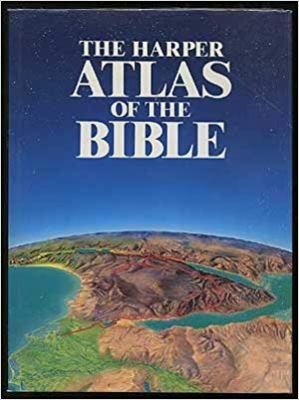 The Harper Atlas of the Bible