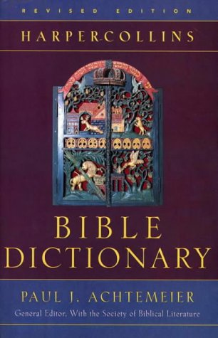 The HarperCollins Bible Dictionary 9780060600372