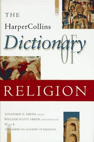 The HarperCollins Dictionary of Religion 9780060675158