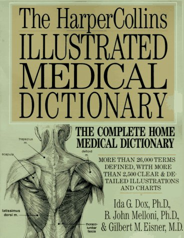 The HarperCollins Illustrated Medical Dictionary 9780062731425