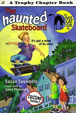 The Haunted Skateboard