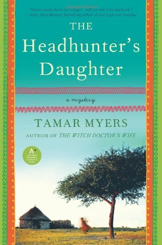 The Headhunter's Daughter: A Mystery 9780061997648