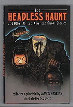 The Headless Haunt and Other African-American Ghost Stories