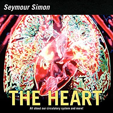 The Heart: All about Our Circulatory System and More! (Smithsonian-science)