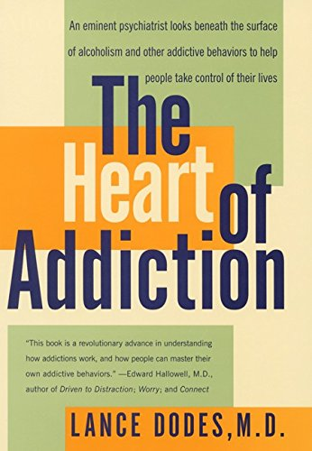 The Heart of Addiction 9780060198114